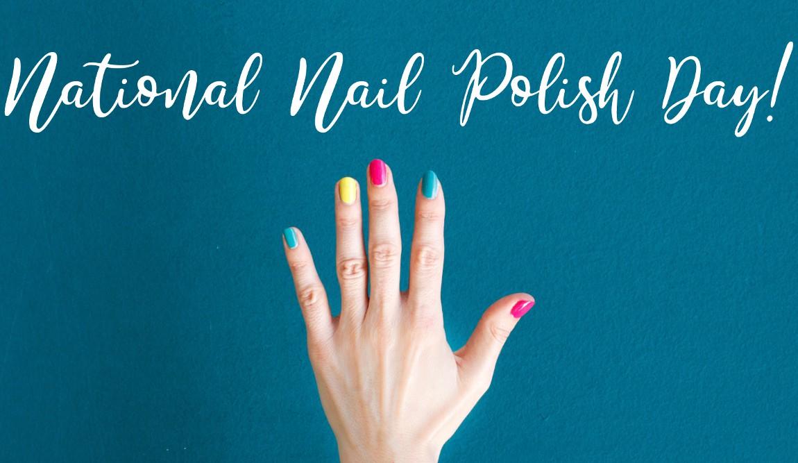 National-Nail-Polish-Day
